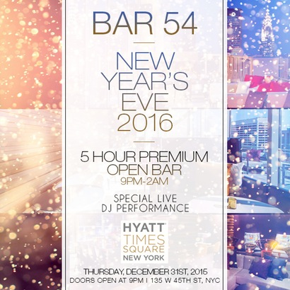 Bar 54 (Hyatt Times Square) New Years Eve