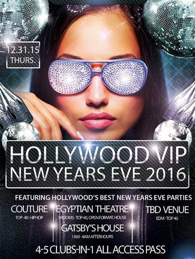 Hollywood All Access Pass New Years Eve